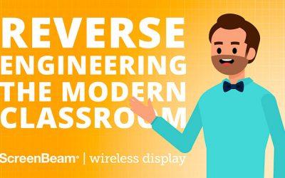 Reverse Engineering the Modern Classroom