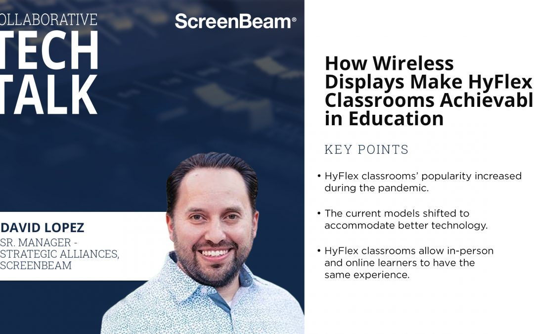 How Wireless Displays Make HyFlex Classrooms Achievable in Education